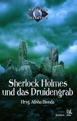 Sherlock Holmes und das Druidengrab