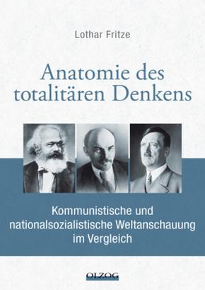 Anatomie des totalitären Denkens