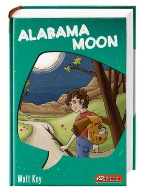 Alabama Moon (Dein Spiegel-Edition)