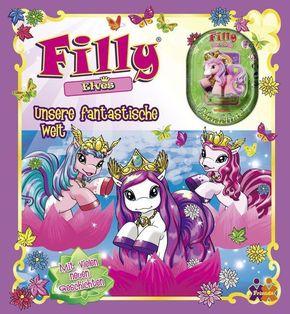 Filly Elves - Unsere fantastische Welt, m. Filly-Figur