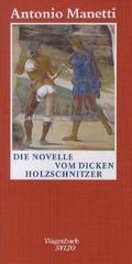 Die Novelle vom dicken Holzschnitzer