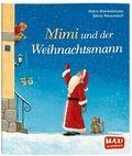Mimi und der Weihnachtsmann - Maxi Bilderbuch
