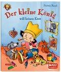 Der kleine König will keinen Kuss! - Maxi Bilderbuch