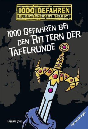 1000 Gefahren bei den Rittern der Tafelrunde