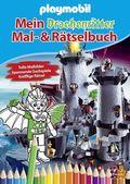 Playmobil - Mein Drachenritter Mal- & Rätselbuch