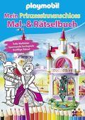 Playmobil - Mein Prinzessinnenschloss Mal- & Rätselbuch