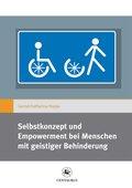 Selbstkonzept und Empowerment bei Menschen mit geistiger Behinderung