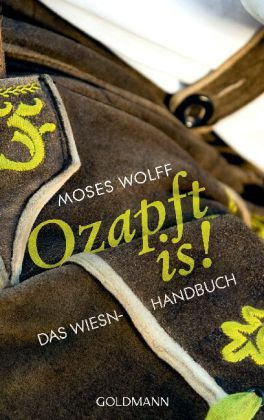 Wolff, Ozapft is!