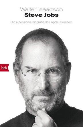 Steve Jobs - Die autorisierte Biografie des Apple-Gründers