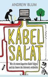 Kabelsalat - Wie ich einem kaputten Kabel folgte und das Innere des Internets entdeckte
