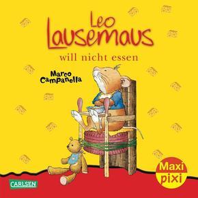 Maxi Pixi - Leo Lausemaus will nicht essen