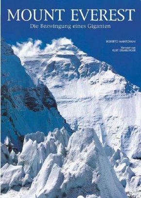 Mount Everest. Die Bezwingung eines Giganten