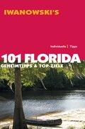 Iwanowski's 101 Florida - Reiseführer