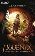 Der Hobbnix - Die große Tolkien-Parodie - Bd.1