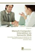 Mensch-Computer-Interaktion im Semantic Web