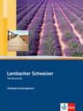 Lambacher-Schweizer Analysis Leistungskurs: Schülerbuch, m. CD-ROM
