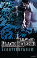 Black Dagger, Schattentraum