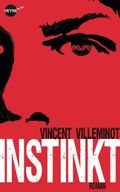 Villeminot, Instinkt