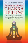 Praxisbuch der Chakraheilung