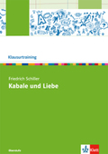 Klausurtraining: Friedrich Schiller 'Kabale und Liebe'