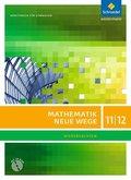 Mathematik Neue Wege SII, Ausgabe 2012 Niedersachsen: 11./12. Schuljahr, Arbeitsbuch m. CD-ROM