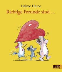 Richtige Freunde sind . . .