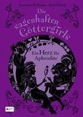 Die sagenhaften Göttergirls - Ein Herz für Aphrodite