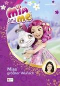 Mia and me - Mias größter Wunsch
