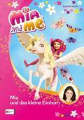 Mia and me, Mia und das kleine Einhorn