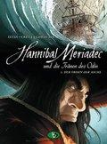 Hannibal Mériadec und die Tränen des Odin - Der Orden der Asche