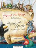 Arthur und Anton: Die Flaschenpost, Deutsch-Englisch - Arthur and Antony: The Message in a Bottle, m. Audio-CD