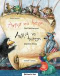 Arthur und Anton: Die Flaschenpost, Deutsch-Türkisch - Arthur ve Anton: Sisedeki Mesaj, m. Audio-CD