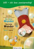 Das kleine Wunder, Deutsch-Englisch - The Little Wonder