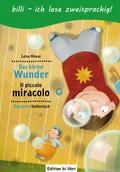 Das kleine Wunder, Deutsch-Italienisch - Il piccolo miracolo