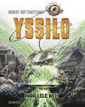 Yssilo - Parallele Welt
