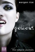 The Vampire Journals - Geliebt