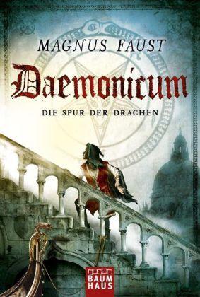 Daemonicum - Die Spur der Drachen