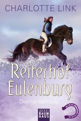 Reiterhof Eulenburg - Diamantenraub
