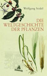 Die Weltgeschichte der Pflanzen