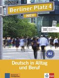 Berliner Platz, Neubearbeitung: Lehr- und Arbeitsbuch, m. 2 Audio-CDs; Bd.4