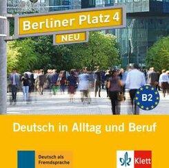 Berliner Platz NEU: 2 Audio-CDs zum Lehrbuchteil; Bd.4