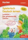 Spielerisch Deutsch lernen: Lernkrimi - Das geheimnisvolle Zeichen