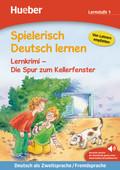 Spielerisch Deutsch lernen: Lernkrimi - Die Spur zum Kellerfenster