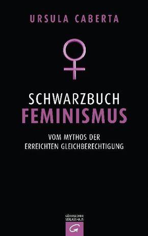 Schwarzbuch Feminismus