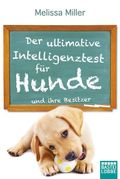 Der ultimative Intelligenztest für Hunde