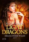 Light Dragons - Drache wider Willen
