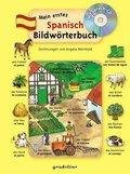 Mein erstes Spanisch Bildwörterbuch, m. Audio-CD