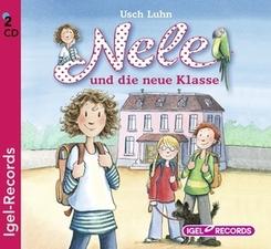 Nele und die neue Klasse, 2 Audio-CDs