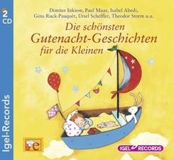 Die schönsten Gutenacht-Geschichten für die Kleinen, 2 Audio-CDs