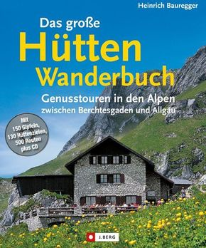 Das große Hütten-Wanderbuch, m. CD-ROM